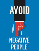 Words AVOID NEGATIVE PEOPLE — Stock Vector
