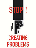 Words STOP CREATING PROBLEMS — Vector de stock