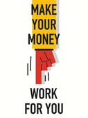Words MAKE YOUR MONEY WORK FOR YOU — Stock Vector