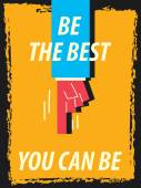 Words BE THE BEST YOU CAN BE — Stock Vector