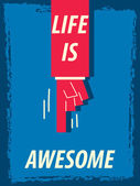 Words LIFE IS AWESOME — Stock Vector
