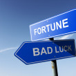 Fortune and Bad luck directions.  Opposite traffic sign. — Stock Photo #55834945