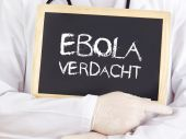 Doctor shows information: Ebola suspicion in german — Stock Photo