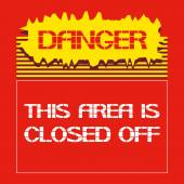 Danger.This area is closed off. — ストックベクタ
