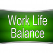 Work Life Balance button — Stock Photo #62358245