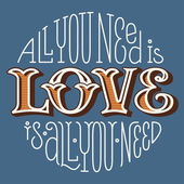 Lettering love is all you need — Stock Vector