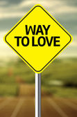 Way to Love Creative sign — Foto de Stock