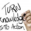 Turn Knowledge into action written — Stock Photo #62880147