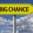 Big Chance creative sign — Zdjęcie stockowe #62880495