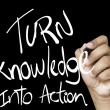 Turn Knowledge into action written — Stock Photo #62881317