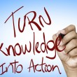 Turn Knowledge into action written — Stock Photo #62885453