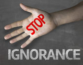 Message Stop Ignorance — Stock Photo