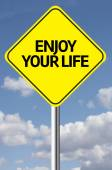 Enjoy your Life Creative sign — Stock Photo