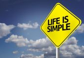 Life is Simple Creative sign — Stock Photo