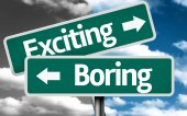 Exciting x Boring creative sign — Stock Photo