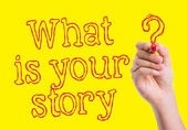 What is Your Story written on wipe board — Stock Photo