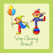 Idiom stop clowning around — Stock Vector