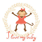 I love my baby card with cute monekey girl — Stock Vector