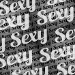Sexy Text Typographic Pattern — Stock Photo #69925833