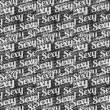 Sexy Text Typographic Pattern — Stock Photo #69925845