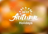 Best autumn holidays - hand drawn lettering — Stock Vector