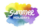 Summer holidays hand drawn lettering on a watercolor background — Stock Vector
