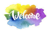 Welcome hand drawn lettering against watercolor background — Stock Vector