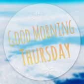 Good Morning Thursday on blur background — Stockfoto