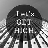 Let's get high good quote in tower black and white background — Stock Photo