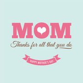 Mothers day card with quote : Thanks for all what you do — Stock Vector