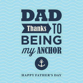 Fathers day card, thanks to being my anchor. Wave background. — Stock Vector