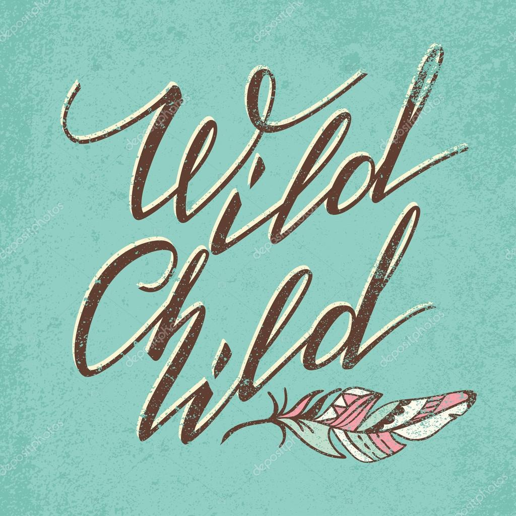 Vector lettering wild child calligraphy words stock