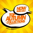 Top autumn collections now available. — Stock Vector #54580455