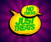 No tricks just treats design. — Stock Vector