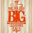 Pre-holiday big clearance sale. — Stock Vector #59563663
