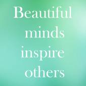 """""""Beautiful minds inspire others"""" quote on cyan pastel background — Stock Photo"""