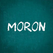 MORON written on chalkboard — Stock Photo