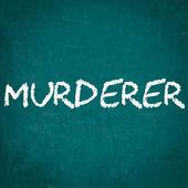 MURDERER written on chalkboard — Stock Photo