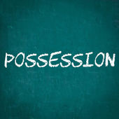 POSSESSION written on chalkboard — Stock Photo