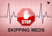 STOP SKIPPING MEDS on ECG recording paper — Stock Photo