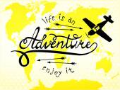 Life is an adventure, enjoy it — Stock Vector