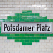 Potsdamer Platz - Berlin subway sign — Stock Photo #56126159