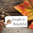 Autumn Label with Simple is Beautiful — Stock Photo #52807685