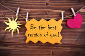 Orange Lable Saying Be The Best Version Of You — Stock Photo