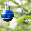 Blue Christmas Ball on Christmas Tree Branch with Thank You Text — Stock Photo #57690003