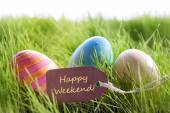 Happy Easter Background With Colorful Eggs And Label With Text Happy Weekend — Zdjęcie stockowe