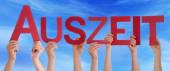 People Holding Straight German Word Auszeit Means Downtime Blue Sky — Stock Photo