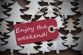 Red Christmas Label With Enjoy The Weekend — Stock Photo