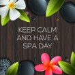 Постер, плакат: Keep calm and have a Spa day