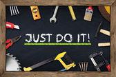 Tools just do it chalkboard — Stock Photo